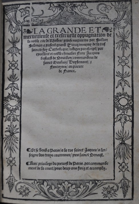 Title page of Jacques de Bourbon's La grande et merueilleuse et trescruelle oppugnation de la noble cite de Rhodes, printed in Paris in 1525