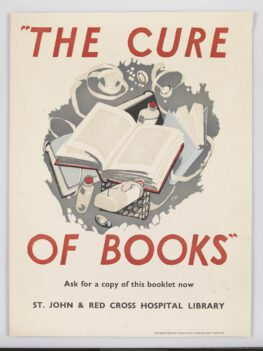 A poster with a painted image of a book in front of medical items suck as pill bottles with 'THE CURE OF BOOKS' in red block capitals.